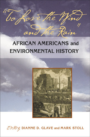 Ebooks To Love the Wind and the Rain: African Americans and Environmental History Download PDF