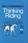 Thinking Riding  Book 1  Training Student Instructors