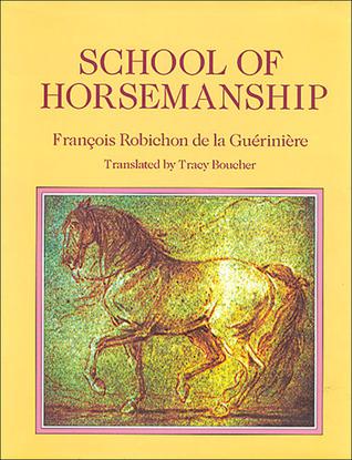 School of Horsemanship by François Robichon de La Gué...