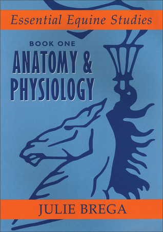 Essential Equine Studies: Anatomy & Physiology