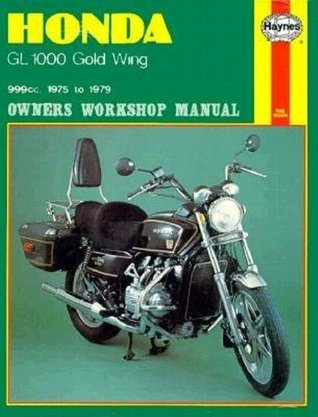 Honda GL1000 Gold Wing Owners Workshop Manual, No. M309: 1975-1979