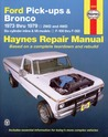 Ford Pickups and Bronco, 1973-1979: 2WD and 4WD, Six-cylinder inline and V8 models, F-100 thru F-350