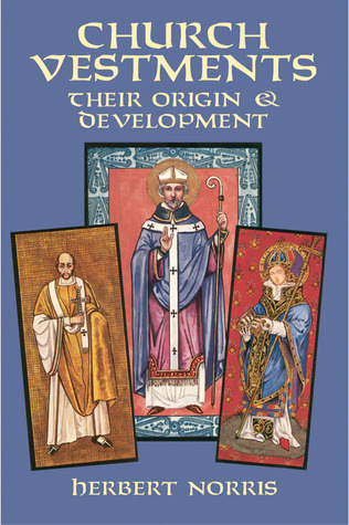 church-vestments-their-origin-and-development