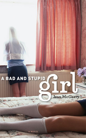 A Bad and Stupid Girl