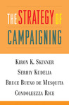 The Strategy of Campaigning: Lessons from Ronald Reagan and Boris Yeltsin