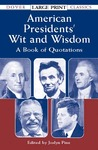 American Presidents'Wit and Wisdom: A Book of Quotations