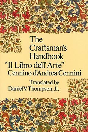 The Craftsman's Handbook by Cennino d'Andrea Cennini