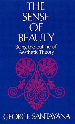 Ebook The Sense of Beauty by George Santayana DOC!