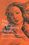 The Practice of Tempera Painting: Materials and Methods