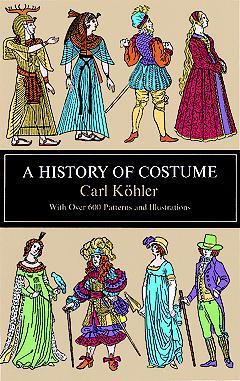 A History of Costume  sc 1 st  Goodreads & A History of Costume by Carl Köhler