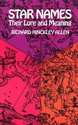 Star Names by Richard H. Allen