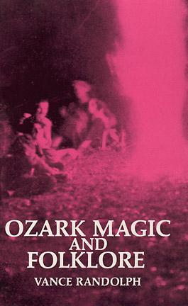 Ozark Magic and Folklore