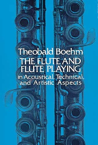 The Flute and Flute-Playing in Acoustical, Technical, and Artistic Aspects