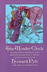 The Wonder Clock or, Four and Twenty Marvelous Tales