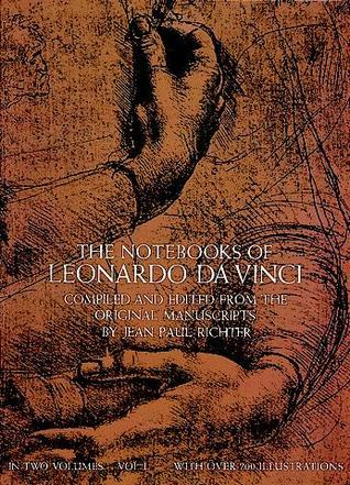 The Notebooks of Leonardo da Vinci (Volume 1)