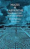 Mazes and Labyrinths by W.H. Matthews