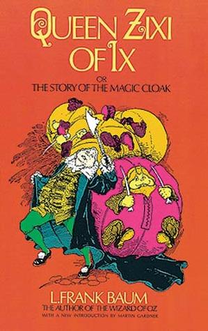 queen-zixi-of-ix-or-the-story-of-the-magic-cloak