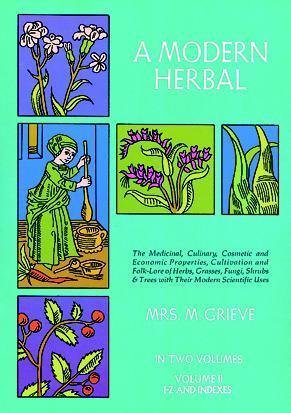 A Modern Herbal, Vol. II by Margaret Grieve