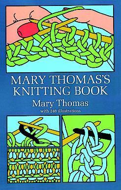 Mary Thomas's Knitting Book by Mary Thomas