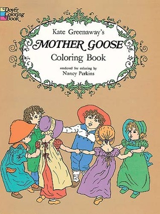Kate Greenaway's Mother Goose Coloring Book