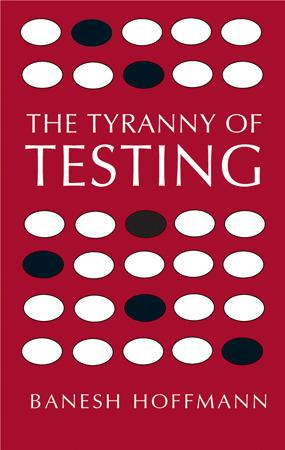 The Tyranny of Testing