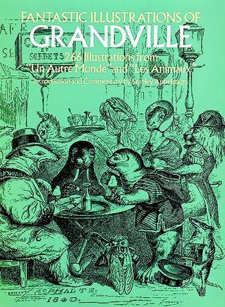 Fantastic Illustrations of Grandville