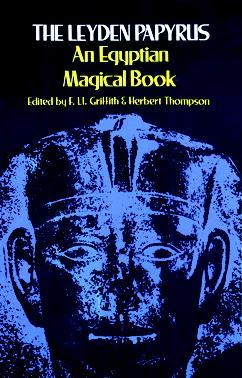 The leyden papyrus an egyptian magical book by francis llewellyn 2030427 fandeluxe Choice Image