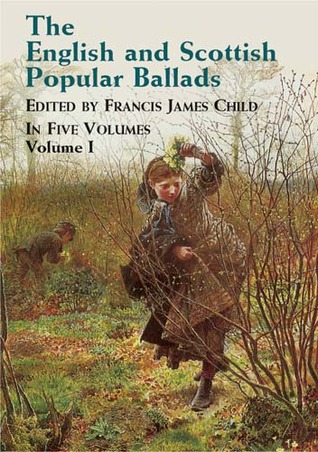 the-english-and-scottish-popular-ballads-vol-1