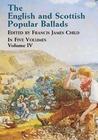 The English and Scottish Popular Ballads, Vol. 4