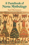 A Handbook of Norse Mythology