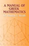 A Manual of Greek Mathematics