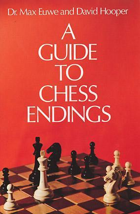 a guide to chess endings by max euwe rh goodreads com Chess Endgame Pawns Chess Endgame Strategies