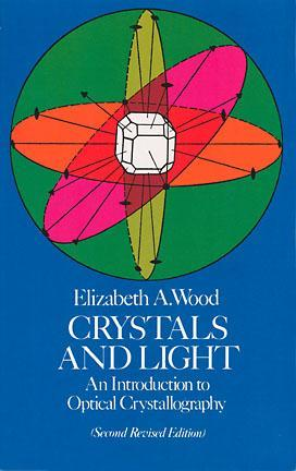 Crystals and Light: An Introduction to Optical Crystallography