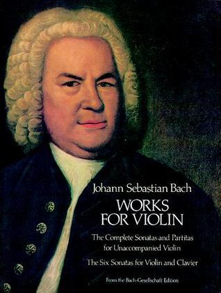 Works for Violin by Johann Sebastian Bach