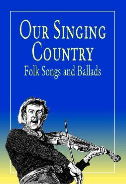 Our Singing Country by John A. Lomax