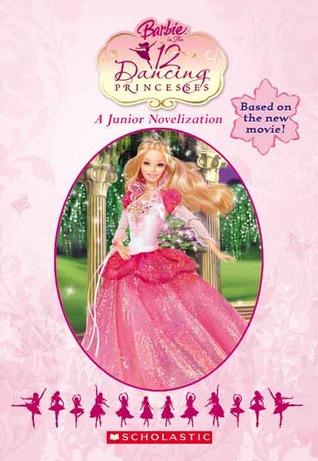 Barbie in the 12 dancing princesses junior novelization by daniela burr - Barbie and the 12 princesses ...