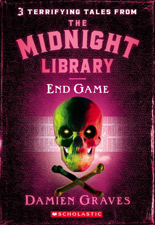 End Game The Midnight Library 3 By Damien Graves