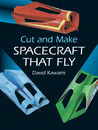 Cut and Make Spacecraft that Fly