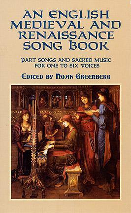 An English Medieval and Renaissance Song Book: Part Songs and Sacred Music for One to Six Voices por Noah Greenberg EPUB PDF