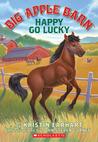 Happy Go Lucky (Big Apple Barn, #1)