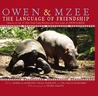 Owen & Mzee: Language Of Friendship