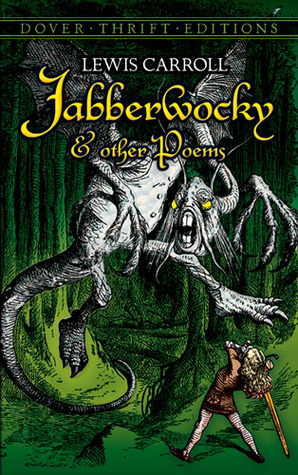 Jabberwocky and Other Poems by Lewis Carroll
