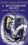 A Bottomless Grave & Other Victorian Tales of Terror