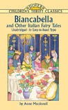 Biancabella and Other Italian Fairy Tales