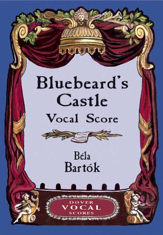 Bluebeard's Castle: Op. 11:Original Edition, 1921