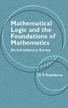 Mathematical Logic and the Foundations of Mathematics: An Introductory Survey