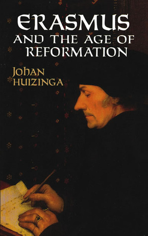 Erasmus and the age of reformation by johan huizinga erasmus and the age of reformation fandeluxe Choice Image