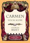 Carmen Vocal Score by Georges Bizet