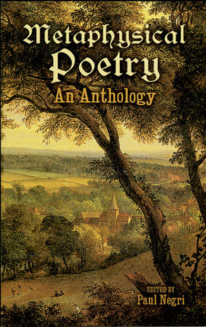 Metaphysical Poetry: An Anthology