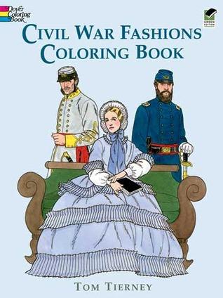 Civil War Fashions Coloring Book